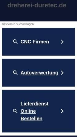 Vorschau der mobilen Webseite www.dreherei-duretec.de, Dreherei Duretec, Inh. Vladimir Duretec