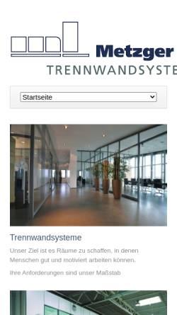 Vorschau der mobilen Webseite www.metzger-trennwand.de, Metzger GmbH