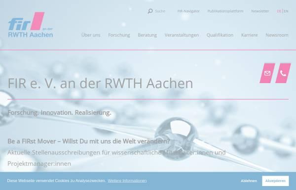Vorschau von www.fir.rwth-aachen.de, Unternehmen der Zukunft - Forschungsinstitut für Rationalisierung (FIR) an der RWTH Aachen