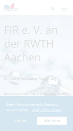 Vorschau der mobilen Webseite www.fir.rwth-aachen.de, Unternehmen der Zukunft - Forschungsinstitut für Rationalisierung (FIR) an der RWTH Aachen
