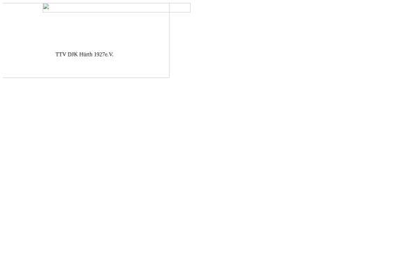Vorschau von www.ttv-djk-huerth.de, Tischtennisvereins DJK Hürth 1927 e.V.