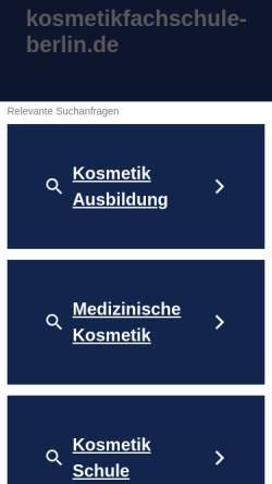 Vorschau der mobilen Webseite www.kosmetikfachschule-berlin.de, Berliner Berufsfachschule für Kosmetikerinnen GmbH