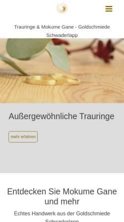 Vorschau der mobilen Webseite www.gold-schmiede.de, Goldschmiede Schwaderlapp - Mokume Gane und Unikatschmuck.