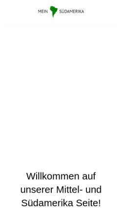 Vorschau der mobilen Webseite www.mein-suedamerika.de, Mein Südamerika - Die besten Links nach Südamerika