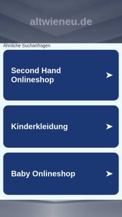 Vorschau der mobilen Webseite www.altwieneu.de, ALTwieNEU - Gebrauchte Baby- und Kinderkleidung