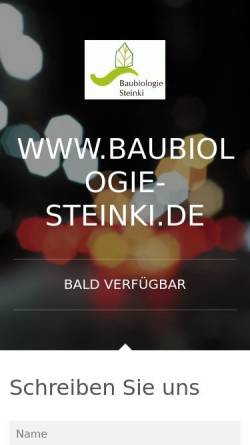 Vorschau der mobilen Webseite www.baubiologie-steinki.de, Baubiologie Steinki - Sachverständigenbüro für Baubiologie und Umweltanalytik