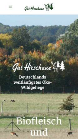 Vorschau der mobilen Webseite www.gut-hirschaue.de, Gut Hirschaue GmbH & Co. KG