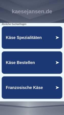 Vorschau der mobilen Webseite www.kaesejansen.de, Käsespezialitäten Jansen