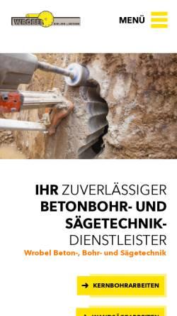 Vorschau der mobilen Webseite www.wrobel-diamanttechnik.de, Wrobel Beton,- Bohr- und Sägetechnik GmbH