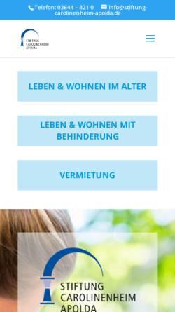 Vorschau der mobilen Webseite www.stiftung-carolinenheim-apolda.de, Stiftung Carolinenheim Apolda