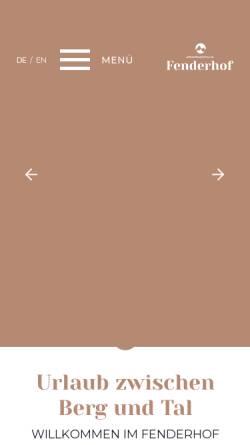 Vorschau der mobilen Webseite www.fenderhof.com, Appartementhaus Fenderhof