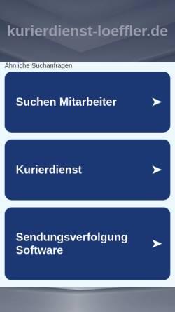 Vorschau der mobilen Webseite www.kurierdienst-loeffler.de, Kurierdienst Löffler - Inh. Sandra Löffler