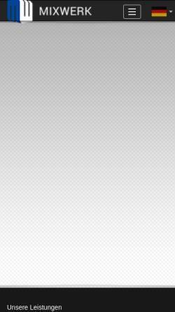 Vorschau der mobilen Webseite www.mixwerk.com, Mixwerk Media Solutions GmbH