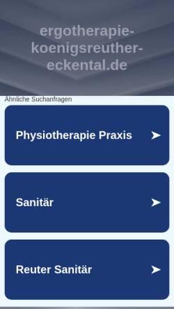 Vorschau der mobilen Webseite www.ergotherapie-koenigsreuther-eckental.de, Praxis für Ergotherapie Kerstin Königsreuther