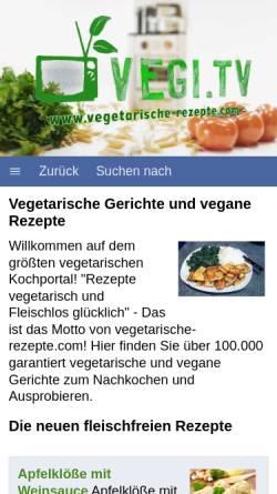 Vorschau der mobilen Webseite www.vegetarische-rezepte.com, Vegetarische Rezepte & vegane Kochideen