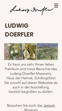 Vorschau der mobilen Webseite www.ludwig-doerfler-museum.de, Schillingsfürst, Ludwig Dörfler Museum