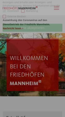 Vorschau der mobilen Webseite www.friedhof-mannheim.de, Friedhöfe Mannheim